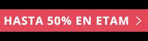 Etam 50% descuento