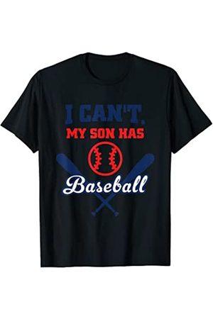 Baseball parent cute graphic design I cant my son has baseball hilarious mom dad design Camiseta